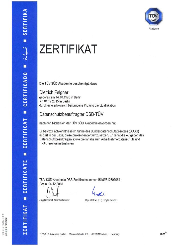 TÜV-zertifizierter Datenschutzbeauftragte Dietrich Felgner